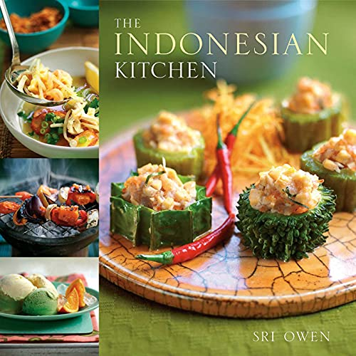 The Indonesian Kitchen: Recipes and Stories: Owen, Sri