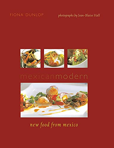 9781566567442: Mexican Modern: New Food from Mexico