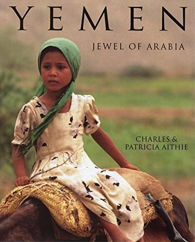 9781566567466: Yemen: Jewel of Arabia