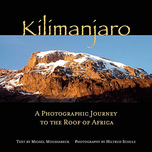 9781566567534: Kilimanjaro: A Photographic Journey to the Roof of Africa