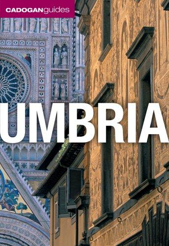 Umbria (Cadogan Guides): Facaros, Dana; Pauls, Michael