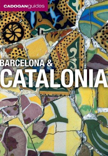 Barcelona & Catalonia (Cadogan Guides) (Cadogan Guide Barcelona & Catalonia): Dana Facaros,...