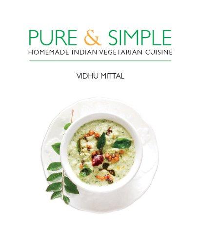 9781566567701: Pure & Simple: Homemade Indian Vegetarian Cuisine