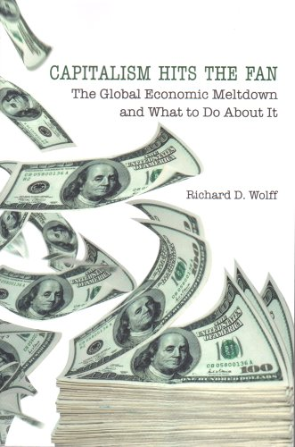 9781566567848: Capitalism Hits the Fan: The Global Economic Meltdown and What to Do about It