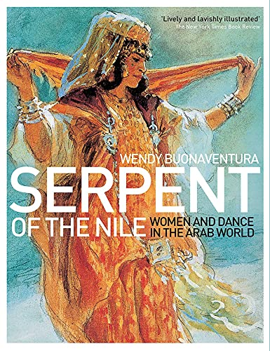 9781566567916: Serpent of the Nile: Women and Dance in the Arab World