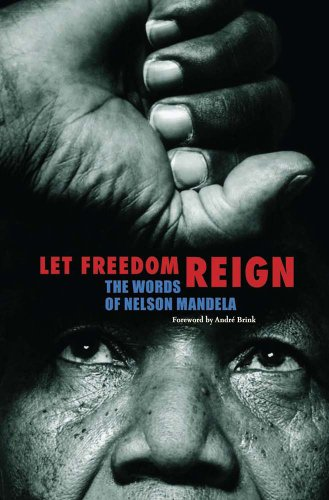 9781566568005: Let Freedom Reign: The Words of Nelson Mandela