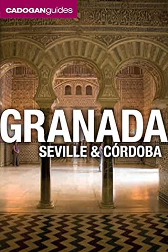9781566568500: Cadogan Guides Granada, Seville and Cordoba (Cadogan Guide Granada, Seville, Cordoba)