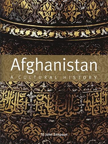 Afghanistan: A Cultural History: St. John Simpson