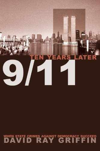 9781566568685: 9/11 Ten Years Later: When State Crimes Against Democracy Succeed