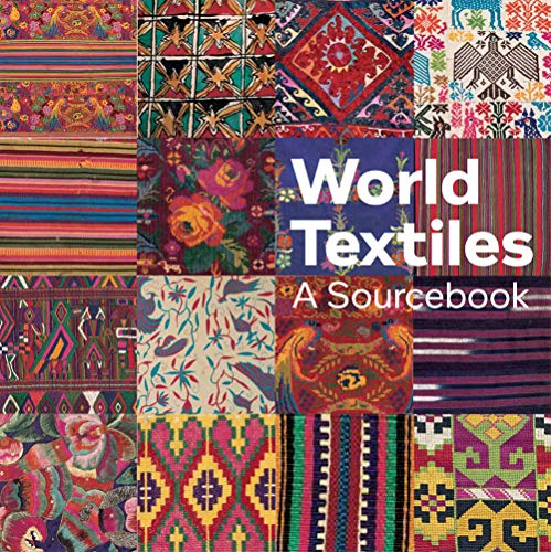 World Textiles: A Sourcebook (Paperback or Softback): Waller, Diane