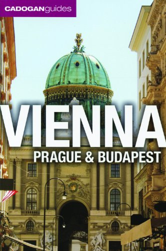 Cadogan Guides Vienna, Prague and Budapest