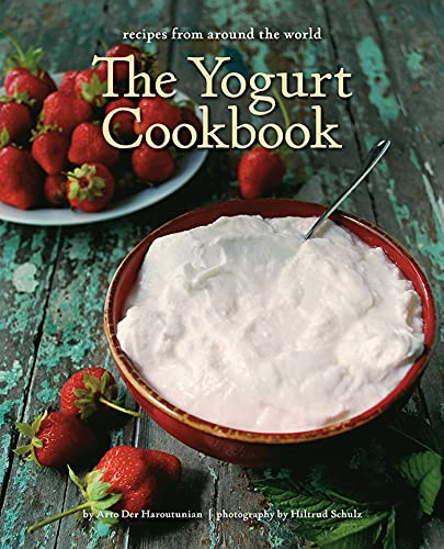 9781566569293: The Yogurt Cookbook: Recipes from Around the World