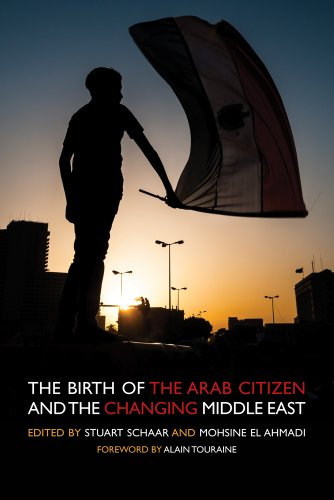 9781566569439: The Birth of the Arab Citizen and the Changing of the Middle East