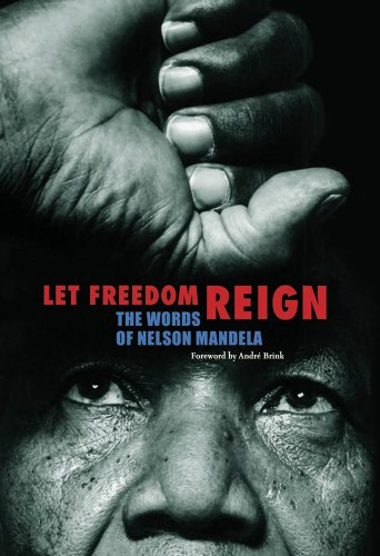 9781566569774: Let Freedom Reign: The Words of Nelson Mandela