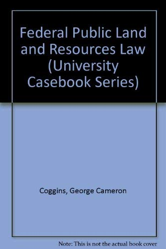 federal public land and resources law university casebook series