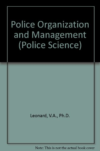 9781566620499: Police Organization and Management (Police Science)