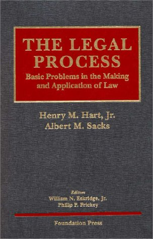9781566622363: The Legal Process: Basic Problems in the Making and Application of Law (University Casebook Series)