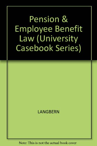 9781566622431: Pension and Employee Benefit Law (University Casebook Series)