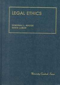9781566622493: Legal Ethics (University Casebook)