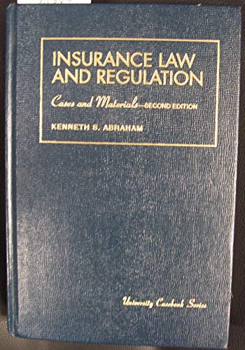 9781566622554: Insurance Law and Regulation: Cases and Materials (University Casebook)