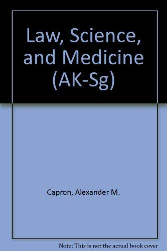 Law, Science and Medicine (University Casebook Series) (1566623383) by Patricia A. King; Steven Goldberg; Larry O. Gostin; Alexander Morgan Capron