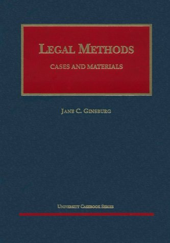 9781566623391: Legal Methods: Cases and Materials (AK-Sg)