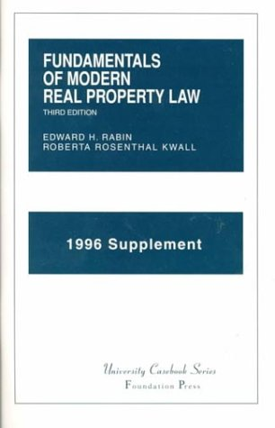 Fundamentals of Modern Real Proberty Law, 1996 Supplement (156662391X) by Edward H. Rabin; Roberta Rosenthal Kwall