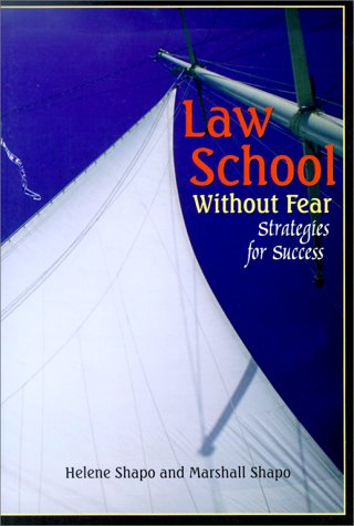 9781566624282: Law School Without Fear: Strategies for Success (University Textbooks)
