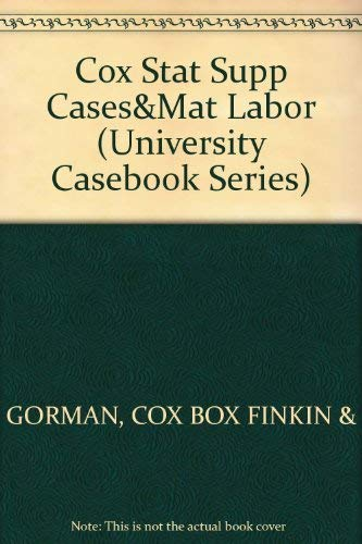 9781566624374: Statutory Supplement to Cases and Materials on Labor Law (University Casebook Series)