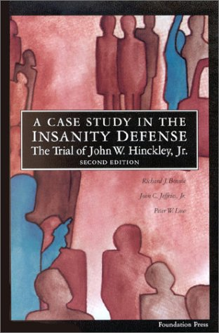 A Case Study in the Insanity Defense: Jeffries, John C.,