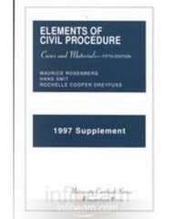 Rosenberg, Smit and Dreyfuss' Elements of Civil Procedure, 5th, 1997 Supplement (University Casebook Series) (1566625513) by Maurice Rosenberg; Hans Smit; Dreyfuss, Rochelle; Stanley Fuld