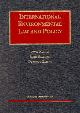 9781566625890: International Environmental Law and Policy (University Casebook Series)