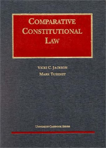 9781566627283: Comparative Constitutional Law (University Casebook Series)