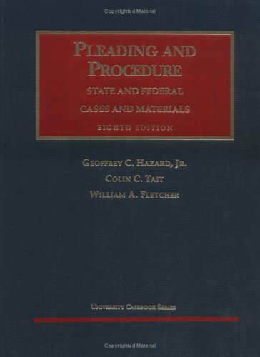 9781566627450: Cases and Materials on Pleading and Procedure, State and Federal 8th (University Casebook Series)