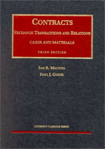 Contracts: Exchange Transactions and Relations - Cases: Ian R. MacNeil,