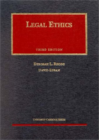 9781566627573: Legal Ethics (University Casebook Series)