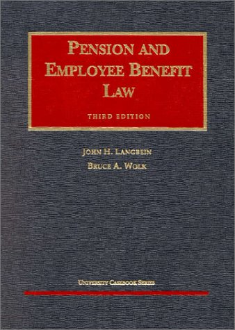 9781566628266: Pension & Employee Benefit Law (University Casebook)