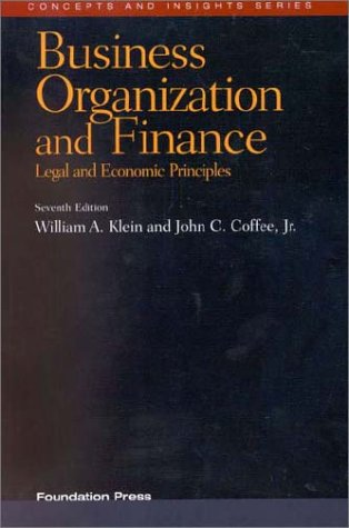 9781566628655: Business Orgnaization and Finance, Legal and Economic Principles (Concepts and Insights Series)
