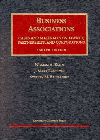 9781566628907: Business Associations: Cases and Materials on Agency, Partnerships, and Corporations (4th Edition)