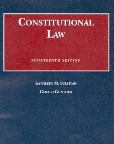 9781566629072: Constitutional Law (University Casebook Series)