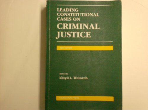 9781566629331: Leading Constitutional Cases on Criminal Justice: 2000