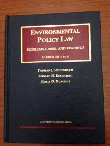 9781566629379: Enviromental Policy Law: Problems, Cases, and Readings (University Casebook Series)