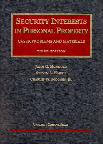 Security Interests in Personal Property (University Casebook Series) (1566629497) by Honnold, John; Foundation Press; Harris, Steven L.