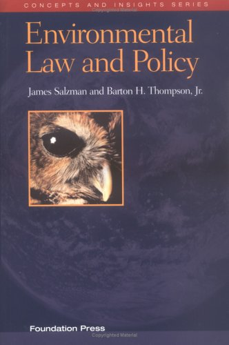 Environmental Law and Policy (Concepts and Insights: Barton H. Thompson