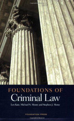 Foundations of Criminal Law (Foundations of Law)