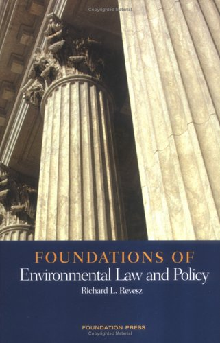 9781566629966: Foundations of Environmental Law and Policy