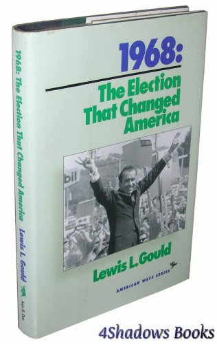 9781566630092: 1968: The Election That Changed America (American Ways Series)