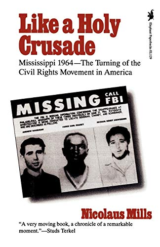 9781566630269: Like a Holy Crusade: Mississippi 1964 -- The Turning of the Civil Rights Movement in America