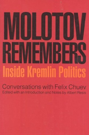 9781566630276: Molotov Remembers: Inside Kremlin Politics