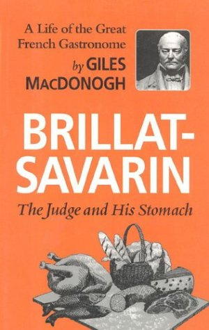 9781566630283: Brillat-Savarin: The Judge and His Stomach